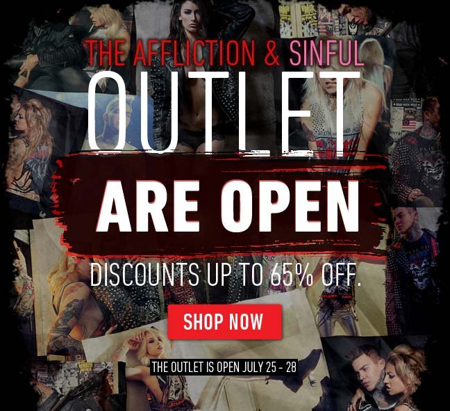 Affliction/Sinful Outlet Now Open - Save up to 65%