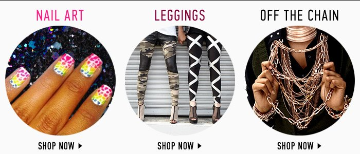 Nails, Leggings & Chain Jewelry - Shop Now