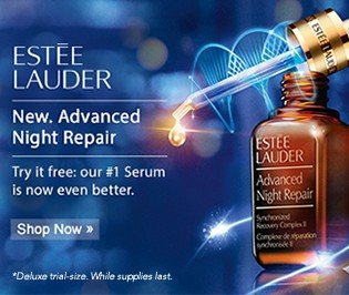 Estee Lauder. New Advacned Night Repair. Shop now.