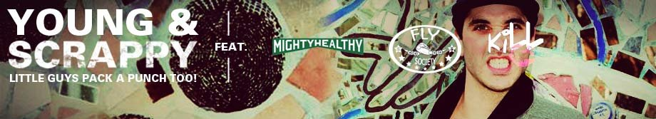 Click to shop Young & Scrappy: Mighty Healthy + Fly Society