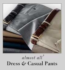 65% OFF* - Dress & Casual Pants