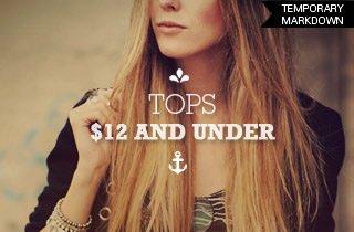 Tops $12 & Under