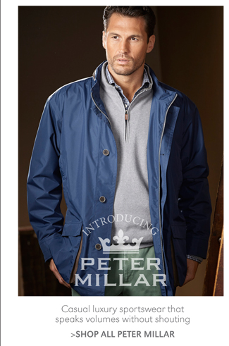 CASUAL LUXURY SPORTSWEAR THAT SPEAKS VOLUMES WITHOUT SHOUTING | SHOP ALL PETER MILLAR