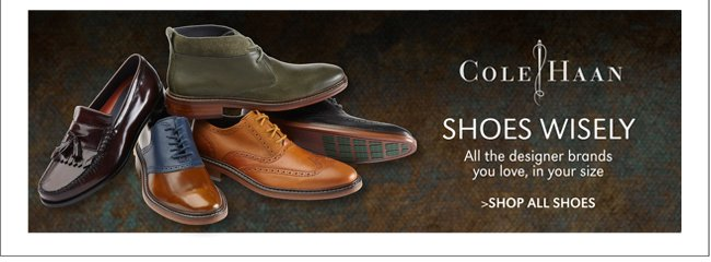 COLE HAAN | ALL THE DESIGNER BRANDS YOU LOVE, IN YOUR SIZE | SHOES WISELY | SHOP ALL SHOES