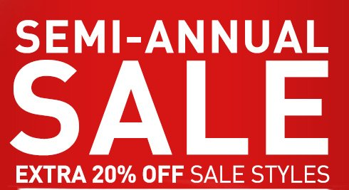 SEMI-ANNUAL SALE EXTRA 20% OFF SALE STYLES