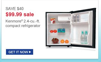save $40 $99.99 sale | kenmore 2.4-cu.ft compact refrigerator | get it now