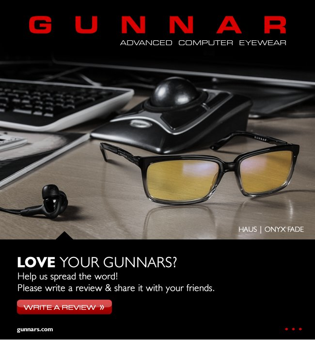 Love Your GUNNARS? Write An Official Review