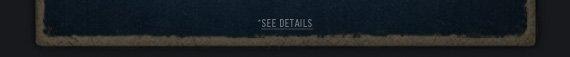 *SEE DETAILS