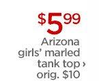 $5.99 Arizona girls' marled tank top  ›                orig. $10