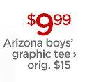 $9.99 Arizona boys' graphic tee ›      orig. $15
