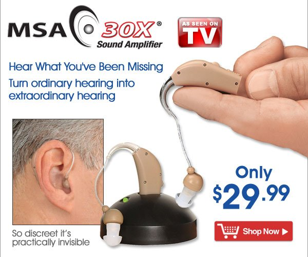 MSA 30X® Sound Amplifier - Hear What You've Been Missing! Only $29.99 - Shop Now >