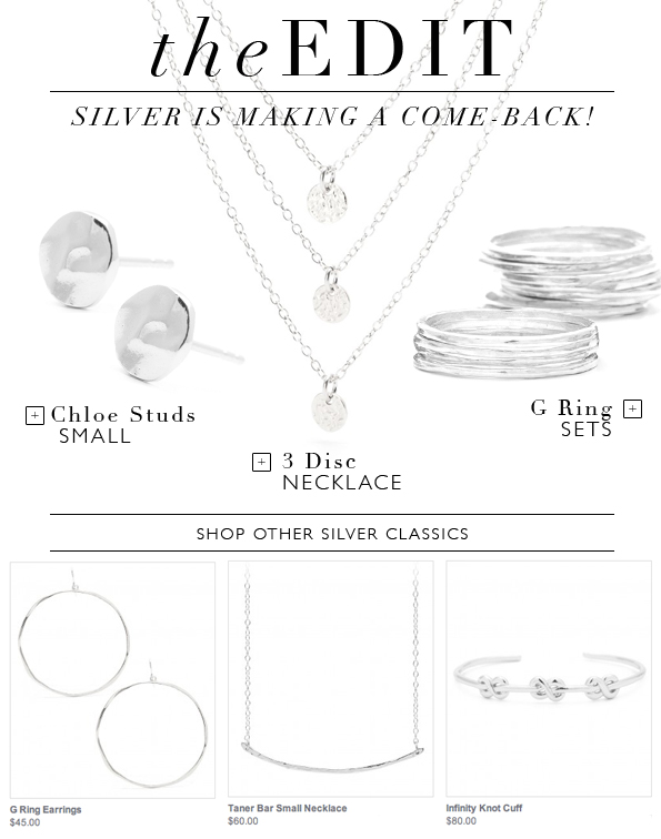 The EDIT Silver Is Making A Come Back!