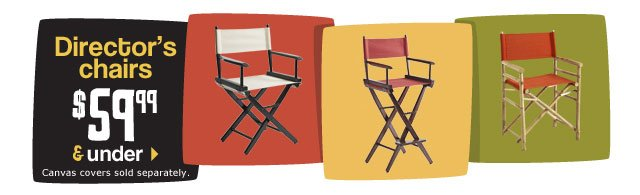 Director's chairs $59.99 and under