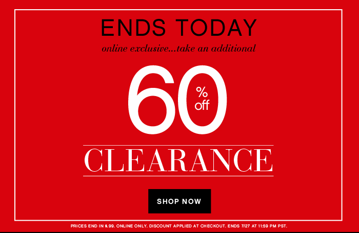 Additional 60% OFF Clearance Ends Today!