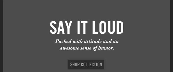 SAY IT LOUD SHOP COLLECTION
