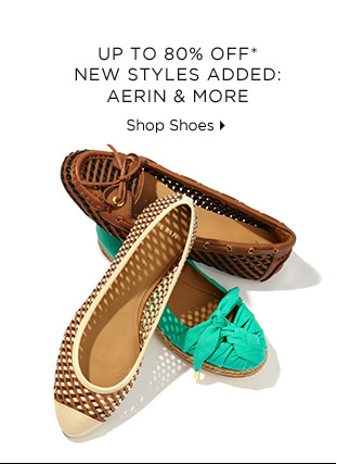 Up To 80% Off* New Styles Added: Aerin & More