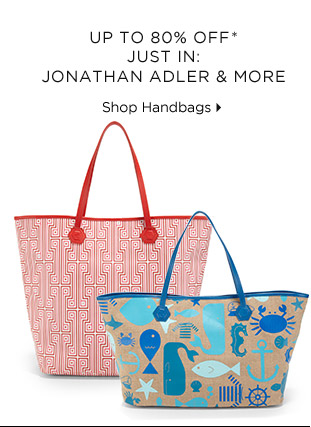 Up To 80% Off* Just In: Jonathan Adler & More