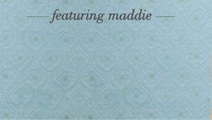 featuring maddie