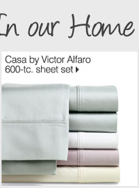NEW! IN OUR HOME STORE Casa by Victor Alfaro 600-tc. sheet set
