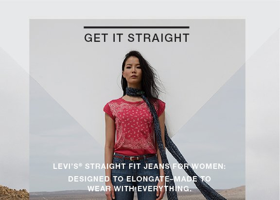 Get it straight Levi's&rag; straight fit Jeans for women: Designed to elongate–made to wear with everything.