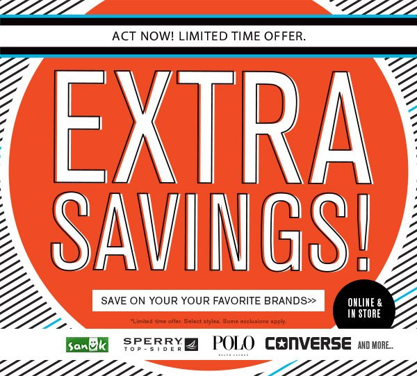 Hurry! Enjoy Extra Savings!
