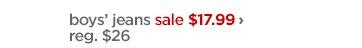 boys' jeans sale $17.99 › reg.  $26