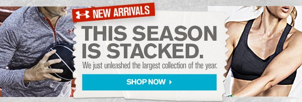THIS SEASON IS STACKED. - SHOP NOW