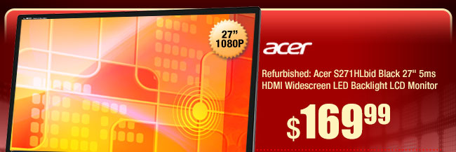 "Refurbished: Acer S271HLbid Black 27"" 5ms HDMI Widescreen LED Backlight LCD Monitor"