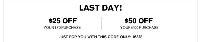 Receive $25 Off Your $75 Purchase