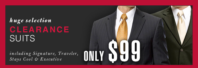 Clearance Suits - Only $99 PT