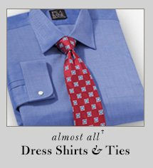 65% OFF* - Dress Shirts & Ties