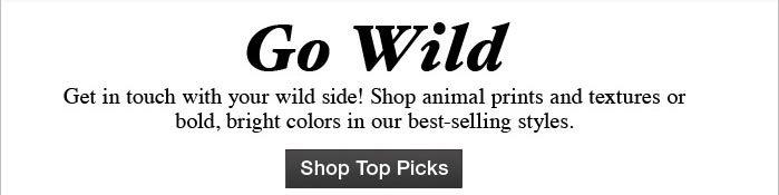 Go Wild Shop Top Picks