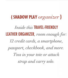 Shadow Play Organizer