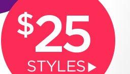 Monday Madness: $25 Styles