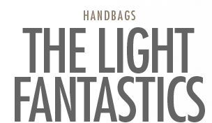 Handbags - The Light Fantastics