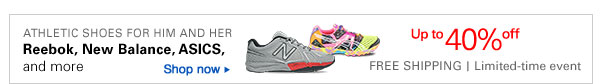 Athletic shoes for him and her: Reebok, New Balance, ASICS, and more Up to 40% off Free Shipping limited time event Shop now