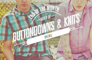 Best of Men's Buttondowns and Knits