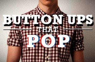 Button Ups That Pop