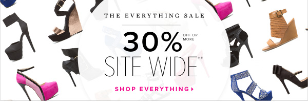 The Everything Sale At Least 30% Off Every Style Site Wide**! - - Shop Everything