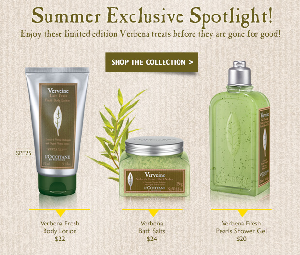 Summer Exclusives Spotlight!   Enjoy these limited edition Verbena treats before they are gone for good!