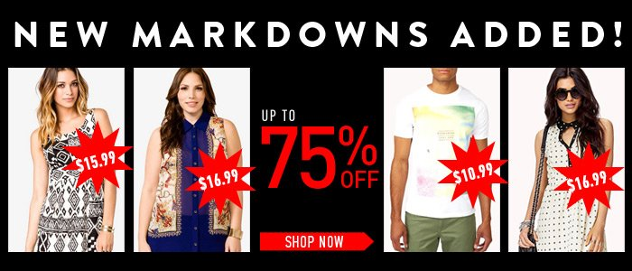 New Markdowns Added! - Shop Now