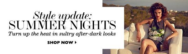 Style Update: Summer Nights