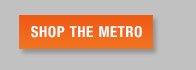 SHOP THE METRO