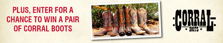 Enter For A Chance To Win A Pair of Corral Boots!