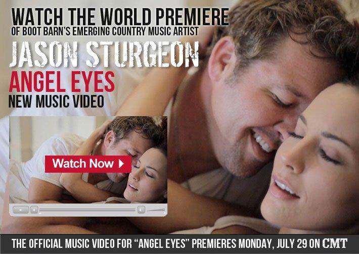 "World Premiere - Boot Barn's Emerging Country Artist - Jason Sturgeon ""Angel Eyes"" Music Video"