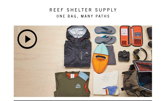 Reef Shelter Supply | One Bag Many Paths