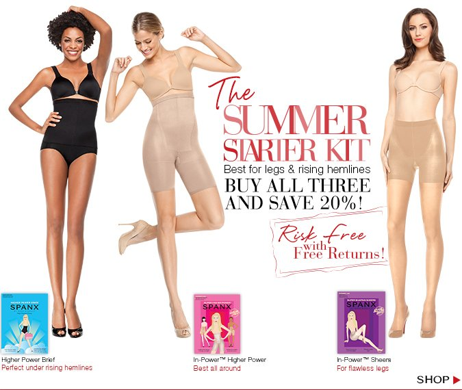 The Summer Starter Kit. Best for legs & rising hemlines. Buy all three & save 20%! Risk free with Free Returns. Shop!