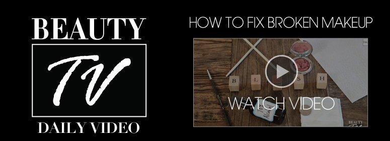 Beauty TV: How to Fix Broken Makeup Watch Video>>