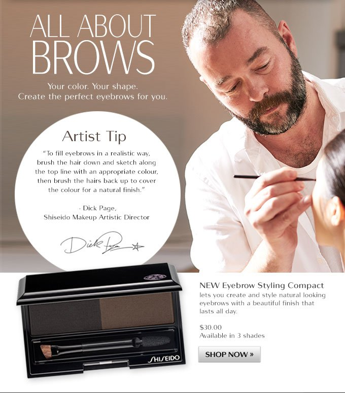 All About Brows: Your color. Your Shape. Create the perfect eyebrows for you. New Eyebrow Styling Compact: Lets you create a style natural looking eyebrows with a beautiful finish that lasts all day.