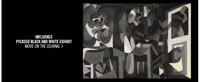 INFLUENCE - PICASSO BLACK AND WHITE EXHIBIT  - MORE ON THE JOURNAL >